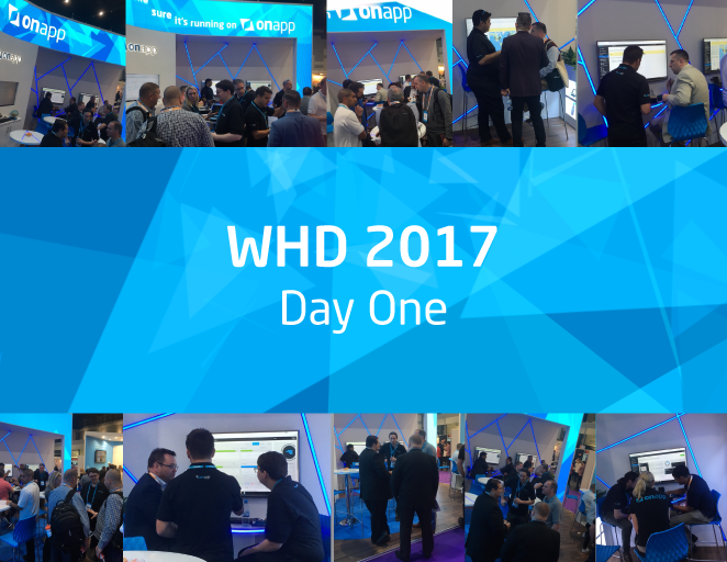 WHD 2017 – day one…